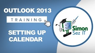 Microsoft Outlook 2013 Tutorial Setting Up Your Calendar