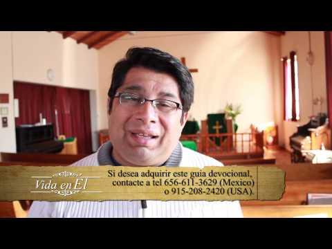 Vida en Él Miércoles 25 Septiembre 2013, Pastor Roberto Perez