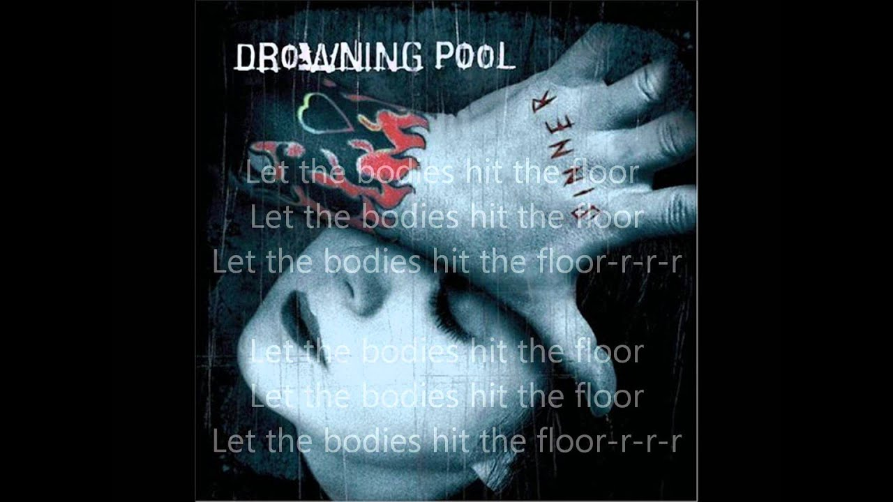 Drowning Pool Bodies Lyrics Youtube
