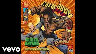 Busta Rhymes ft. Eminem - Calm Down