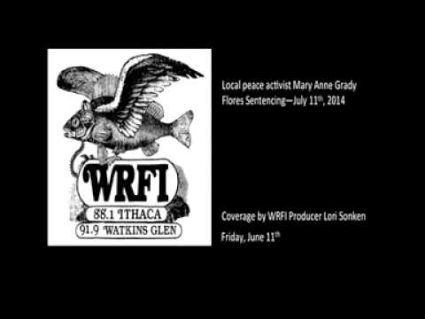 Local peace activist Mary Anne Grady Flores Sentencing—July 11th, 2014