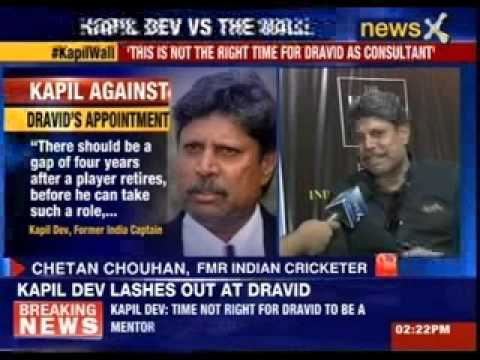 Kapil Dev against Dravid's appointment as consultant