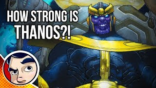 How Strong is Thanos?