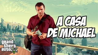 GTA V A Casa De Michael