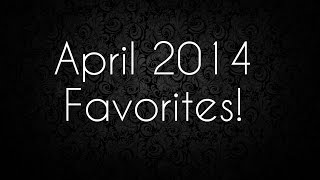 [My April 2014 Favorites! (Beauty, Fashion, & Accessories!)] Video