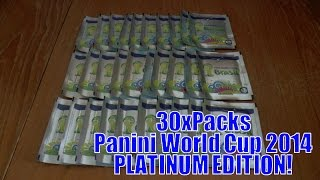 HUGE PACK OPENING ☆ panini FIFA 2014 World Cup ☆ PLATINUM EDITION ☆ 30x PACKS!!!