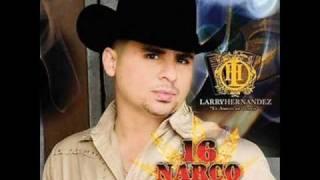LARRY HERNANDEZ-EL CORRIDO DEL 6