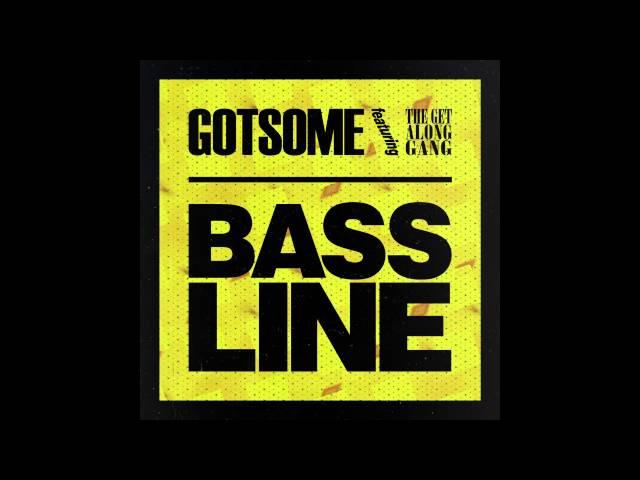 GotSome feat. The Get Along Gang - Bassline (Main Mix) [Cover Art]