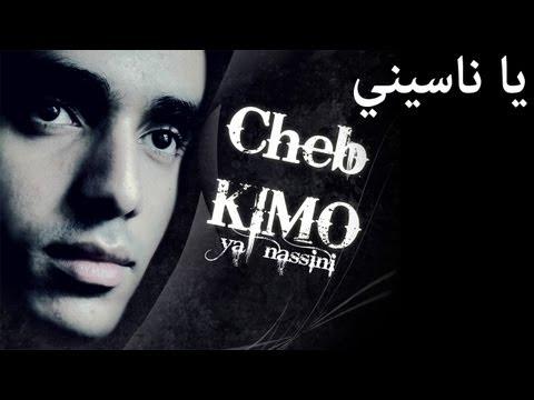 Cheb Kimo - ya nassini (MC Kimo)