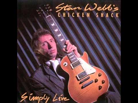 Stan Webb's Chicken Shack - C.S. Opera
