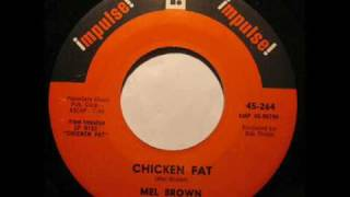 Mel Brown-Chicken Fat