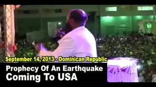 Massive Earthquake Prophecy To The USA By The Prophet Of