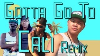 GOTTA GO TO CALI REMIX Feat. TimothyDeLaGhetto (Official Music Video)