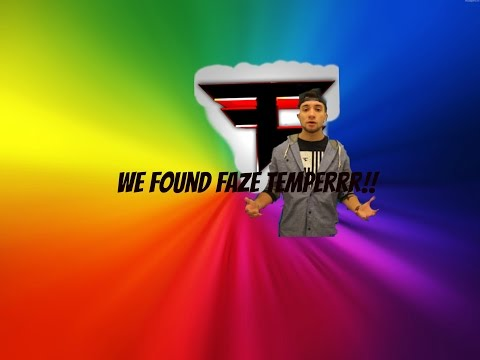 We Found FaZe Temperrr!!