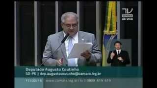 Dep. Augusto Coutinho (SD-PE) faz duras críticas ao governo Dilma