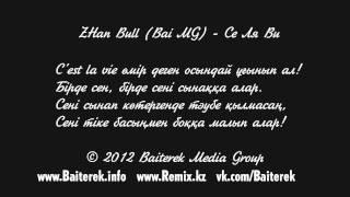 ZHan Bull (Bai MG) - Се Ля Ви (C'est la vie)