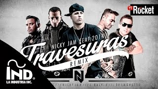 Travesuras Remix – Nicky Jam Ft De La Ghetto, J balvin, Zion y Arcangel