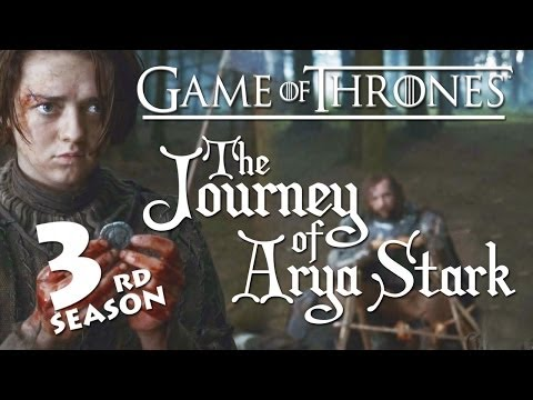 Game of Thrones | The Journey of | Arya Stark | S03