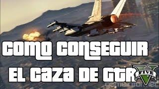 Como Conseguir El Caza De GTA V El Avión Mas Rápido De