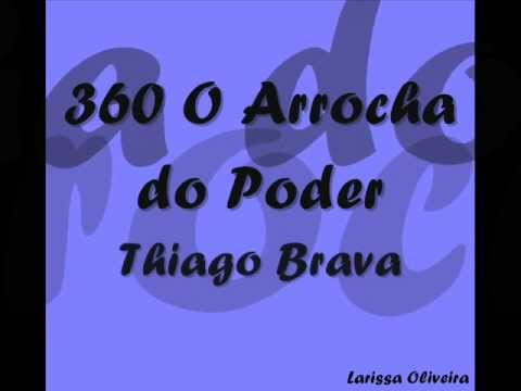 Thiago Brava - 360 [ O arrocha do Poder]  ( Legenda ).