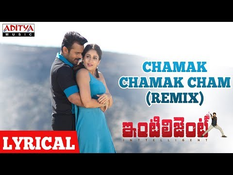 Chamak-Chamak-Cham--Remix--Lyrical