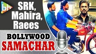 shahrukh khan, mahira khan, raees movie