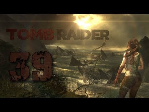 Let's Play Tomb Raider #39 - Shipwreck
