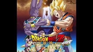 "Dragon Ball Z ""Batalla De Los Dioses"" Chala Head Chala"