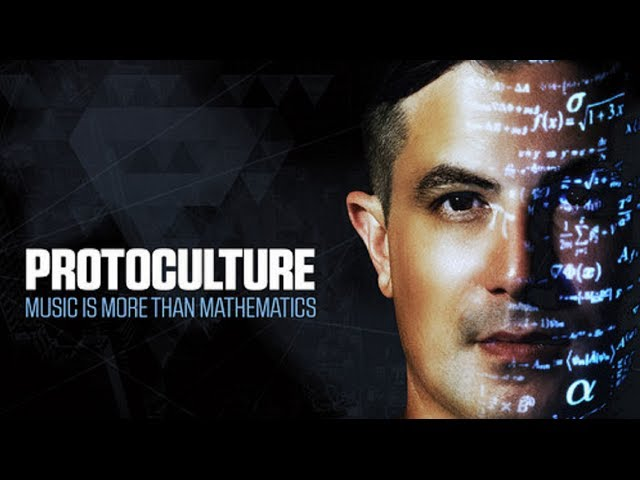 Protoculture - Music Is More Than Mathematics [Featured on Music Is More Than Mathematics]