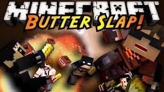 Minecraft Mini-Game : BUTTER SLAP! (NEW SERVER IN DESCRIPTION)