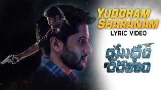 Yuddham Sharanam Full Song With Lyrics