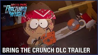 South Park: The Fractured But Whole - Bring the Crunch DLC Trailer