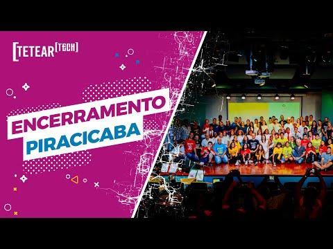 Encerramento Tetear 2019 - Piracicaba