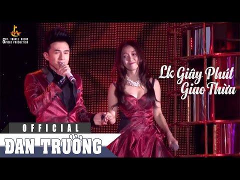 Lk Giây Phút Giao Thừa - Đan Trường ft Đinh Hương [Official]