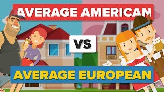 Average American vs Average European (2017) - How Do They Compare? - People Comparison