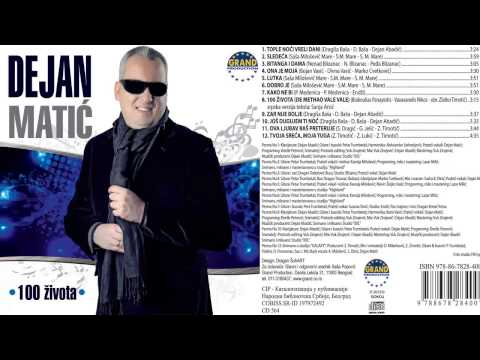 Dejan Matic - Tople noci vreli dani - (Audio 2013) HD