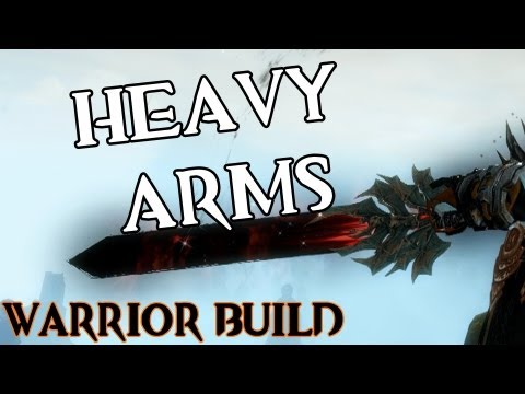 Guild Wars 2 | Heavy Arms Build (Tanky DPS)