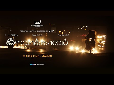 Iravaakaalam Tamil Movie Official Teaser