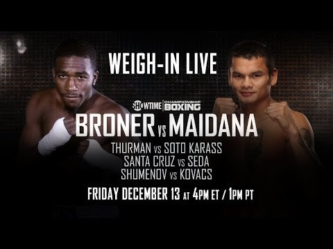 Weigh-In Live: Broner vs. Maidana - SHOWTIME Sports