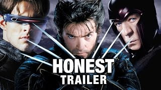 Honest Trailers - The X-Men Trilogy