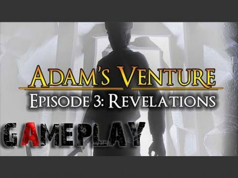 Adam's Venture 3: Revelations - Gameplay [HD]
