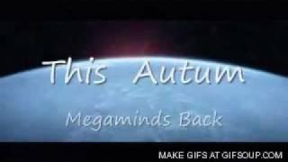 Megamind 2 : The Mega Sequel Official Trailer