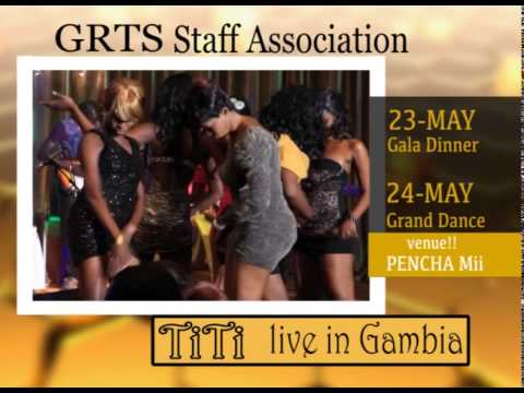 TITI LIVE IN GAMBIA BY GRTS