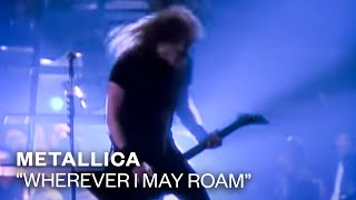Metallica - Wherever I May Roam
