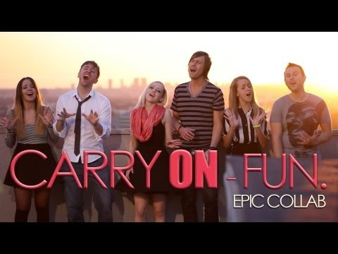 Carry On - Fun - Epic Collab Peter Hollens & friends