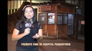 Paciente foge de hospital psiqui�trico em BH