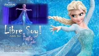 Frozen Libre Soy (Let It Go) (Spanish) (Cover Con Tania