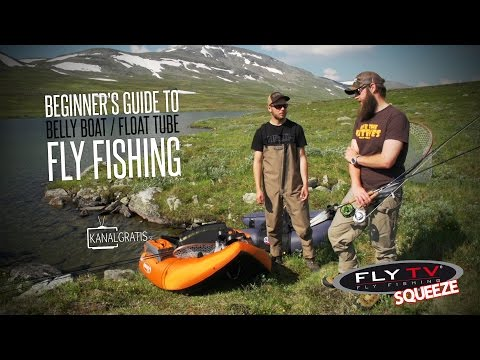 FLY TV Squeeze - Beginner's Guide to Belly Boat/Float Tube Fly Fishing
