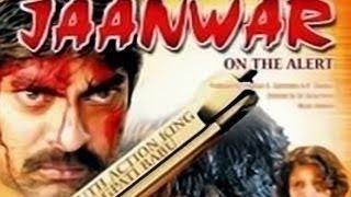 Janwar On The Alert Full Length Action Hindi Movie