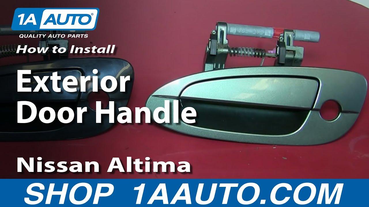 How to install replace broken outside front foor handle for 02 nissan altima door handle
